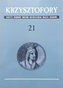 Krzysztofory • Zeszyty Naukowe Muzeum Historycznego Miasta Krakowa 21 [Bożnica Wysoka, krakowski Kazimierz, Kościół św. Marii Magdaleny]