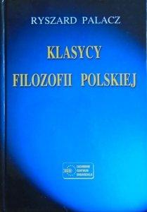 Ryszard Palacz • Klasycy filozofii polskiej