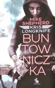 Mike Shepherd • Buntowniczka