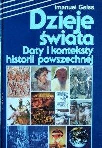 Imanuel Geiss • Dzieje świata. Daty i konteksty historii powszechnej