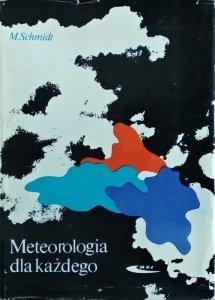 M. Schmidt • Meteorologia dla każdego