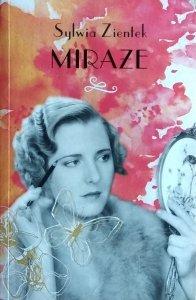 Sylwia Zientek • Miraże