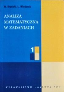 W. Krysicki, L. Włodarski • Analiza matematyczna w zadaniach. Tom 1