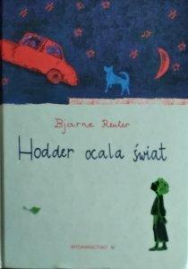 Bjorne Reuter • Hodder ocala świat