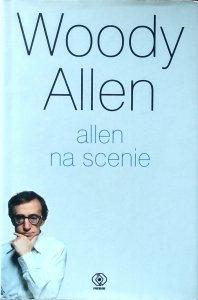 Woody Allen • Allen na scenie
