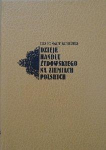 Ignacy Schiper • Dzieje handlu żydowskiego na ziemiach polskich