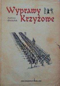 Andrzej Michałek • Wyprawy krzyżowe