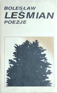 Bolesław Leśmian • Poezje