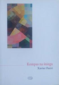 Xavier Farre • Kompas na śniegu