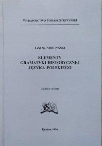 Janusz Strutyński • Elementy gramatyki historycznej języka polskiego [dedykacja autorska]