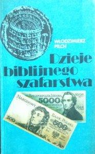 Włodzimierz Pilch • Dzieje biblijnego szafarstwa