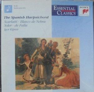 Igor Kipnis • The Spanish Harpsichord • CD