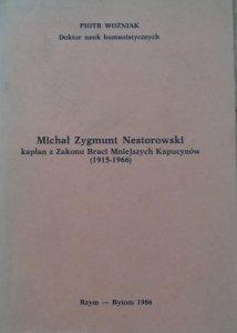 Piotr Woźniak • Michał Zygmunt Nestorowski, kapłan z Zakonu Braci Mniejszych Kapucynów 1915-1966