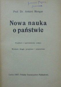 Prof. Dr. Antoni Menger • Nowa nauka o państwie [1907]