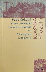 Hugo Kołłątaj • Prawa i obowiązki naturalne człowieka oraz O konstytucji w ogólności