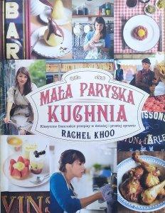Rachel Khoo • Mała paryska kuchnia