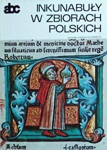 Maria Bohonos-Zagórska, Zofia Rozanow • Inkunabuły w zbiorach polskich