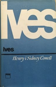 Henry i Sidney Cowell • Charles Ives