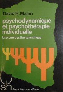 David H. Malan • Psychodynamique et psychotherapie individuelle. Une perspective scientifique