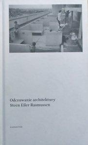 Steen Eiler Rasmussen • Odczuwanie architektury