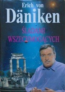 Erich von Daniken • Śladami Wszechmogących