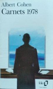 Albert Cohen • Carnets 1978