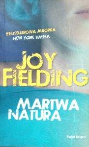 Joy Fielding • Martwa natura