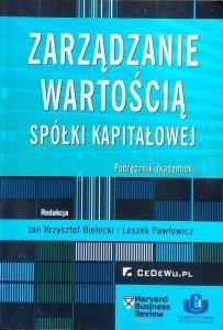 Jan Krzysztof Bielecki • Zarządzanie wartością spółki kapitałowej