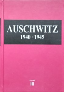 Franciszek Piper • Auschwitz 1940-1945. Central issues in the history of the camp. Volume III: Mass Murder