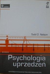 Todd D. Nelson • Psychologia uprzedzeń