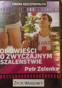 Petr Zelenka • Opowieści o zwyczajnym szaleństwie • DVD