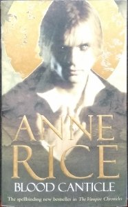 Anne Rice • Blood Canticle