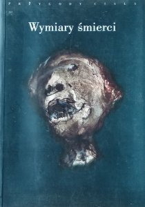 Stanisław Rosiek • Wymiary śmierci [Jean Baudrillard, Philippe Aries, Julia Kristeva]