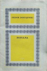 Fiodor Dostojewski • Potulna