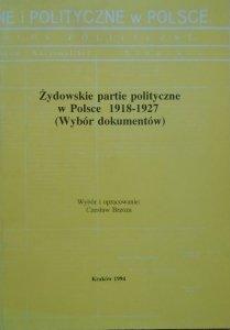 Żydowskie partie polityczne w Polsce 1918-1927 (wybór dokumentów)
