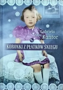 Gabriela Anna Kańtor • Koronki z płatków śniegu