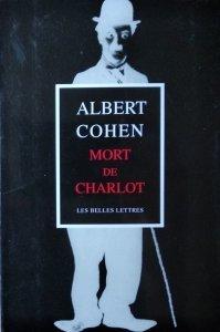Albert Cohen • Mort de Charlot
