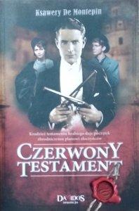 Ksawery de Montepin • Czerwony testament