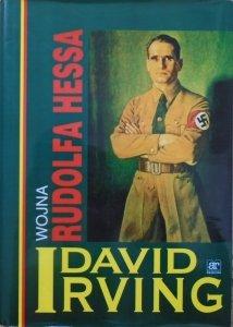 David Irving • Wojna Rudolfa Hessa