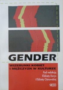 red. Elżbieta Durys, Elżbieta Ostrowska • Gender. Wizerunki kobiet i mężczyzn w kulturze