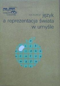 Ida Kurcz • Język a reprezentacja świata w umyśle