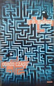 James Graham Ballard • Ogród czasu