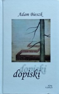 Adam Bieszk • Dopiski
