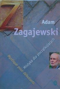 Adam Zagajewski • Mistyka dla początkujących. Mistique pour debutants