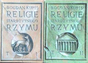Bogdan Kupis • Religie starożytnego Rzymu