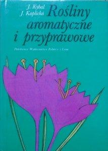 Jan Kybal, Jirina Kaplicka • Rośliny aromatyczne i przyprawowe