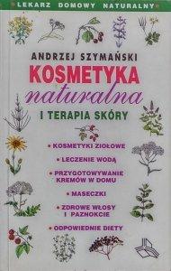 Andrzej Szymański • Kosmetyka naturalna i terapia skóry