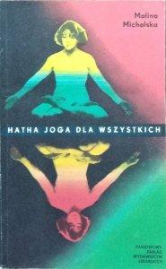 Malina Michalska • Hatha-Joga dla wszystkich