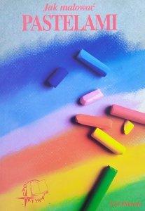 S. G. Olmedo • Jak malować pastelami