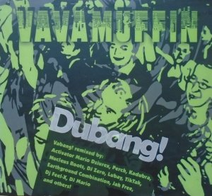 Vavamuffin • Dubang! • CD